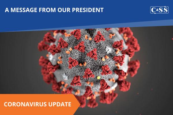President of CSS Response To Coronavirus